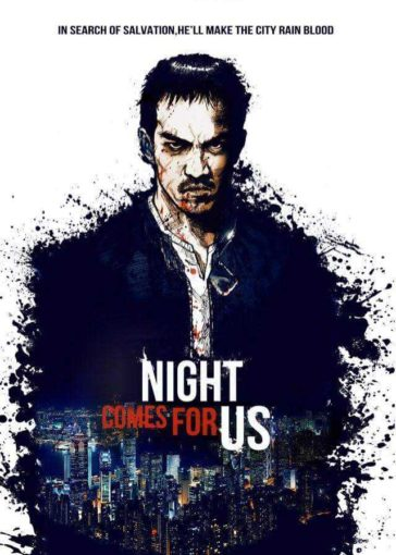 Download The Night Comes for Us 2018 480p WEB-Rip Dual Audio Hindi English 300MB